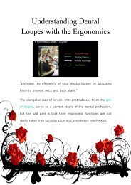 Understanding Dental Loupes with the Ergonomics