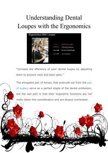 Understanding Dental Loupes with the Ergonomics