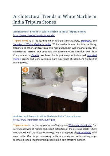Architectural Trends in White Marble in India Tripura Stones