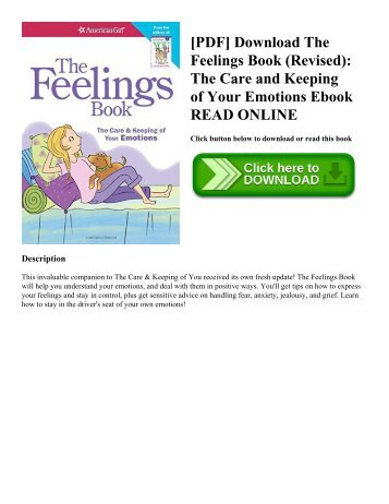 [PDF] Download The Feelings Book (Revised): The Care and Keeping of Your Emotions Ebook READ ONLINE