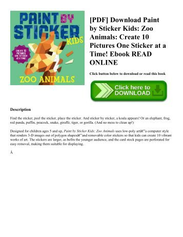 [PDF] Download Paint by Sticker Kids: Zoo Animals: Create 10 Pictures One Sticker at a Time! Ebook READ ONLINE