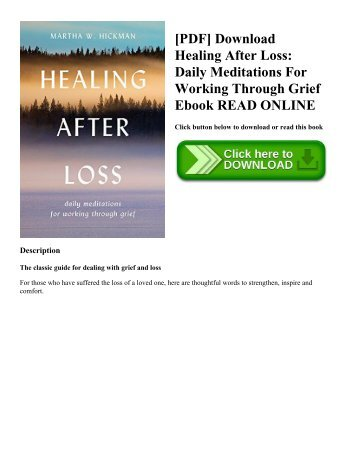 [PDF] Download Healing After Loss: Daily Meditations For Working Through Grief Ebook READ ONLINE