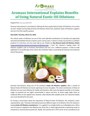 Aromaaz International Explains Benefits of Using Natural Exotic Oil Dilutions