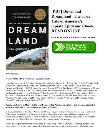 [PDF] Download Dreamland: The True Tale of America's Opiate Epidemic Ebook READ ONLINE