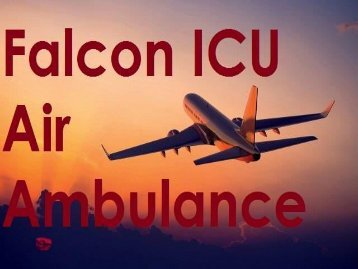 Falcon Emergency Charter Air Ambulance Service in Patna