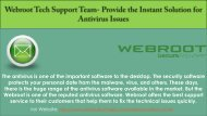 Are you facing any problems in the Webroot Antivirus?