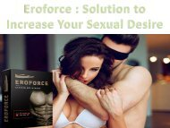 Eroforce Solution to Increase Your Sexual Desire