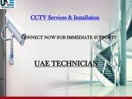 Dial +971-523252808 to get UAE Technician CCTV Services all over Dubai