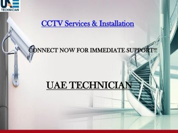 Dial +971-523252808 to get UAE Technician CCTV Services all over Dubai