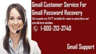 Gmail Password Recovery Phone Number 1-800-213-3740
