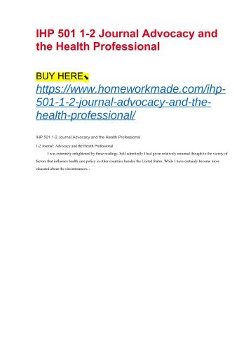 IHP 501 1-2 Journal Advocacy and the Health Professional