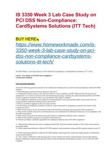 IS 3350 Week 3 Lab Case Study on PCI DSS Non-Compliance- CardSystems Solutions (ITT Tech)
