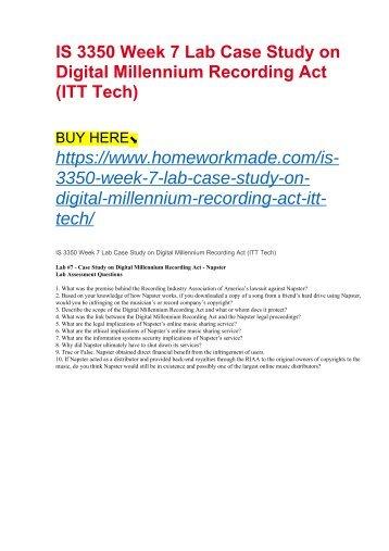 IS 3350 Week 7 Lab Case Study on Digital Millennium Recording Act (ITT Tech)