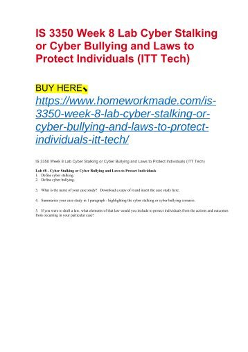 IS 3350 Week 8 Lab Cyber Stalking or Cyber Bullying and Laws to Protect Individuals (ITT Tech)