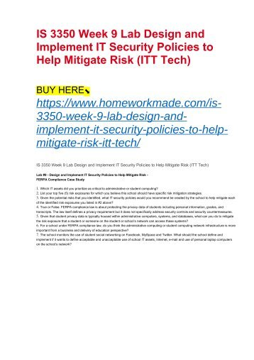 IS 3350 Week 9 Lab Design and Implement IT Security Policies to Help Mitigate Risk (ITT Tech)