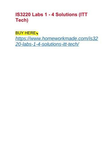 IS3220 Labs 1 - 4 Solutions (ITT Tech)