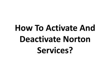 Easy Steps to Activate and Deactivate Norton Services