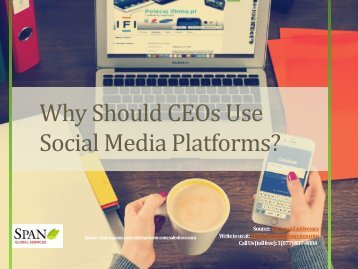 Why Should CEOs Use Social Media Platforms