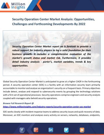 Security Operation Center Market Analysis Opportunities, Challenges and Forthcoming Developments By 2022
