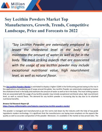 Soy Lecithin Powders Market Research, Growth Opportunities, Analysis and Forecasts Report 2022
