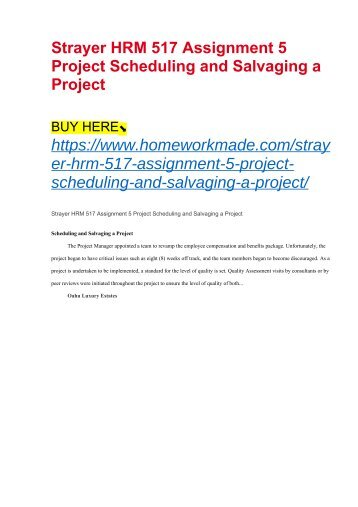 Strayer HRM 517 Assignment 5 Project Scheduling and Salvaging a Project
