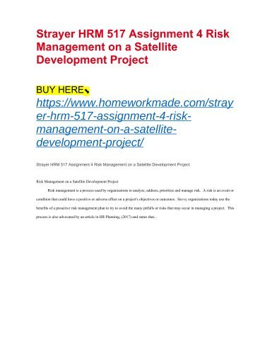 Strayer HRM 517 Assignment 4 Risk Management on a Satellite Development Project