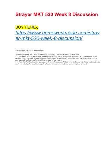 Strayer MKT 520 Week 8 Discussion