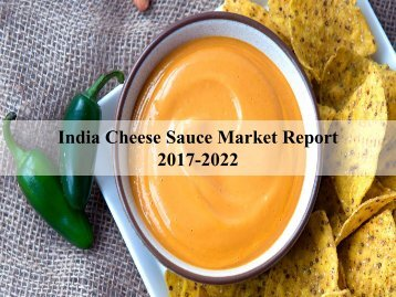 India Cheese Sauce Market Report1