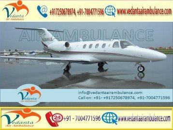 Vedanta Air Ambulance from Dibrugarh to Delhi with full ICU setup