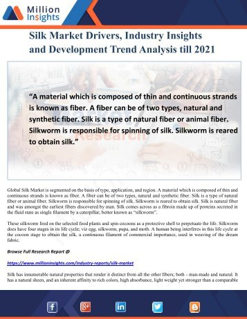 Silk Market Drivers, Industry Insights and Development Trend Analysis till 2021