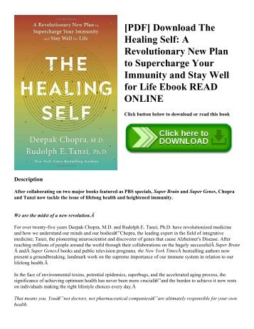 [PDF] Download The Healing Self: A Revolutionary New Plan to Supercharge Your Immunity and Stay Well for Life Ebook READ ONLINE