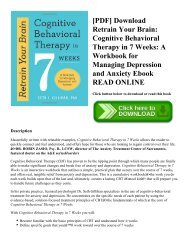[PDF] Download Retrain Your Brain: Cognitive Behavioral Therapy in 7 Weeks: A Workbook for Managing Depression and Anxiety Ebook READ ONLINE