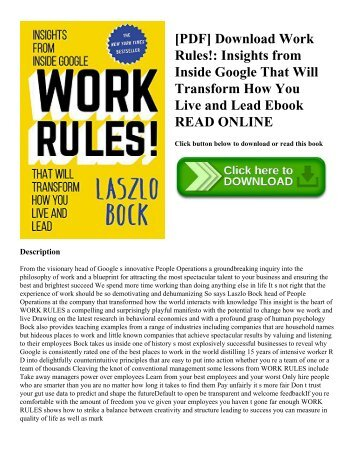 [PDF] Download Work Rules!: Insights from Inside Google That Will Transform How You Live and Lead Ebook READ ONLINE