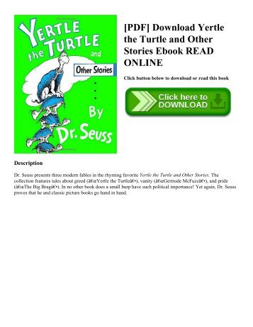 [PDF] Download Yertle the Turtle and Other Stories Ebook READ ONLINE