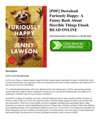 [PDF] Download Furiously Happy: A Funny Book About Horrible Things Ebook READ ONLINE