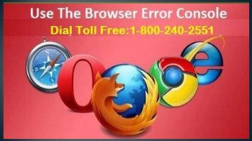 18002402551 Use The Browser Error Console (Help line Number)