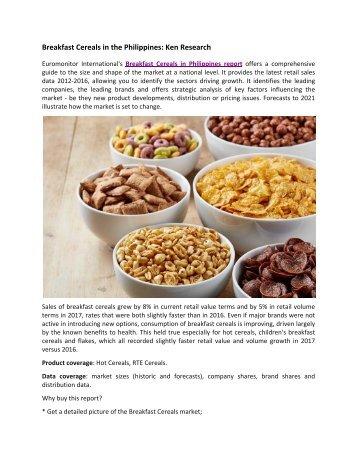 Philippines Breakfast Cereals Market Forecast, Philippines Breakfast Cereals Market Revenue- Ken Research