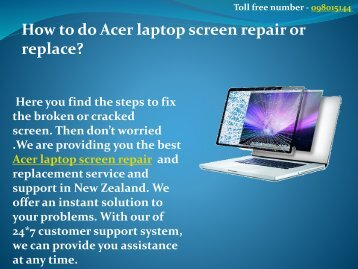 How to do Acer laptop screen repair or replacement?