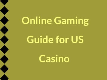 Online Gaming Guide for US Casino