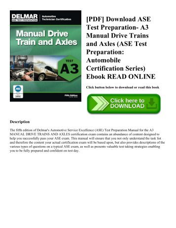 [PDF] Download ASE Test Preparation- A3 Manual Drive Trains and Axles (ASE Test Preparation: Automobile Certification Series) Ebook READ ONLINE