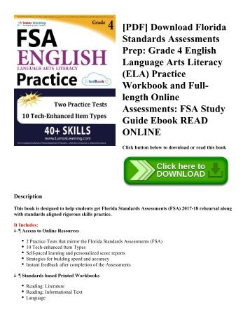 [PDF] Download Florida Standards Assessments Prep: Grade 4 English Language Arts Literacy (ELA) Practice Workbook and Full-length Online Assessments: FSA Study Guide Ebook READ ONLINE
