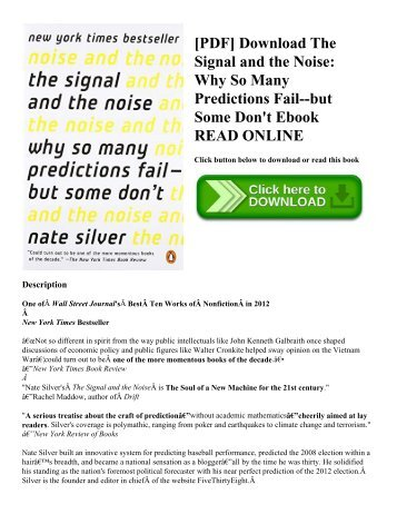 [PDF] Download The Signal and the Noise: Why So Many Predictions Fail--but Some Don't Ebook READ ONLINE