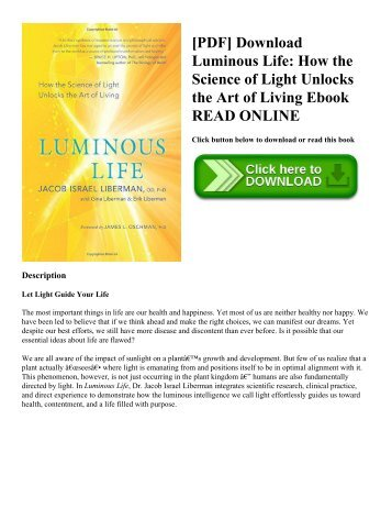 [PDF] Download Luminous Life: How the Science of Light Unlocks the Art of Living Ebook READ ONLINE