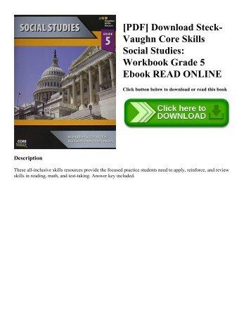[PDF] Download Steck-Vaughn Core Skills Social Studies: Workbook Grade 5 Ebook READ ONLINE