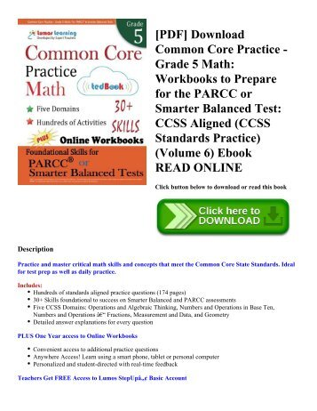[PDF] Download Common Core Practice - Grade 5 Math: Workbooks to Prepare for the PARCC or Smarter Balanced Test: CCSS Aligned (CCSS Standards Practice) (Volume 6) Ebook READ ONLINE