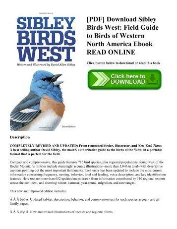 [PDF] Download Sibley Birds West: Field Guide to Birds of Western North America Ebook READ ONLINE