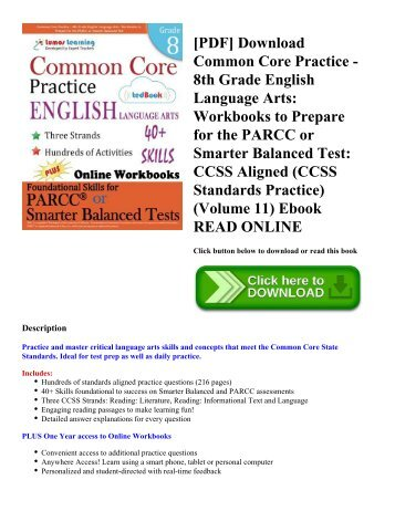 [PDF] Download Common Core Practice - 8th Grade English Language Arts: Workbooks to Prepare for the PARCC or Smarter Balanced Test: CCSS Aligned (CCSS Standards Practice) (Volume 11) Ebook READ ONLINE