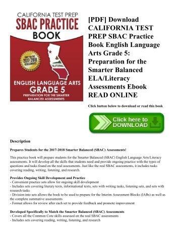 [PDF] Download CALIFORNIA TEST PREP SBAC Practice Book English Language Arts Grade 5: Preparation for the Smarter Balanced ELA/Literacy Assessments Ebook READ ONLINE