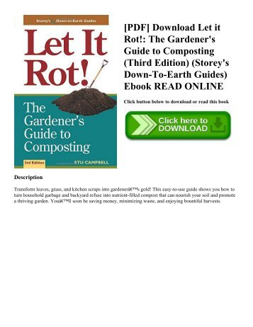 [PDF] Download Let it Rot! The Gardener's Guide to Composting (Third Edition) (Storey's Down-To-Earth Guides) Ebook READ ONLINE