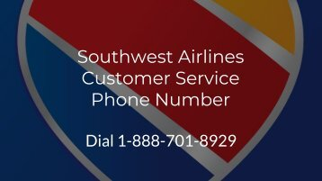 Southwest Airlines Customer Service Phone Number